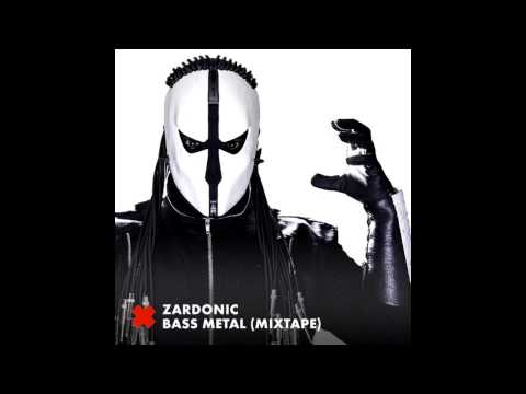 Zardonic - Bass Metal (Mix)