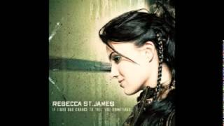 Rebecca St. James - If I Had One Chance To Tell You Something (Full Album)