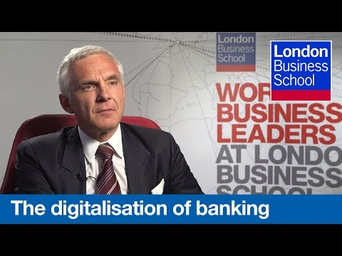 The impact of digital on banking, with Urs Rohner of Credit Suisse Group | London Business School
