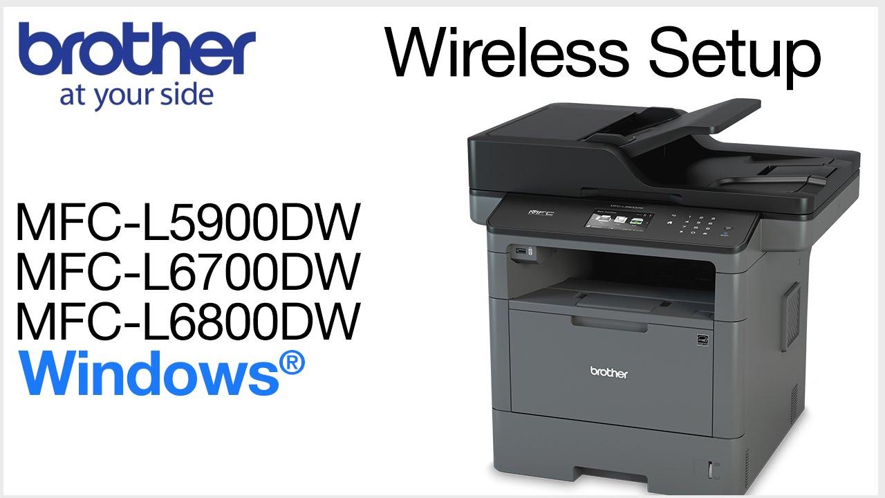 MFCL5900DW MFCL6700DW MFCL6800DW wireless setup - Windows ...