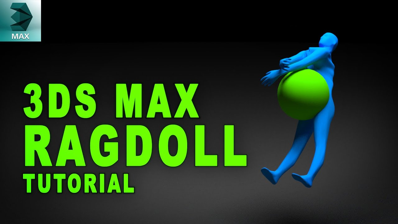 How To Create A Ragdoll Simulation In 3ds Max - 3D VFX Tutorial
