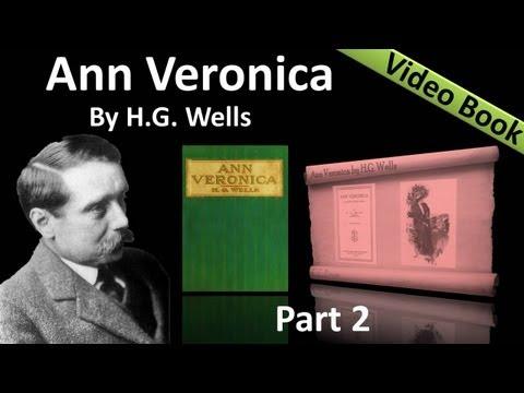 Part 2 - Ann Veronica Audiobook by H. G. Wells (Chs 04 -07)