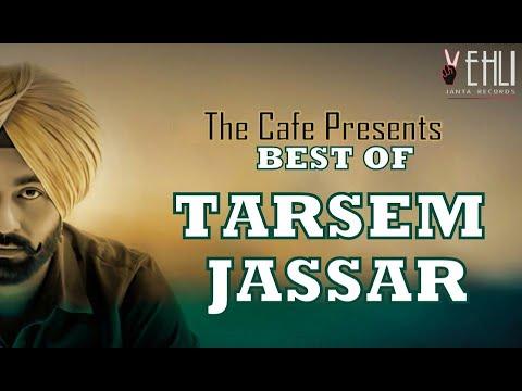Best Of Tarsem Jassar  Audio Jukebox Tarsem  Collection 2019  #thecafe