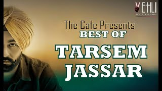 Best of #TarsemJassar | Audio Jukebox 2020 Tarsem | Jassar top hit Collection | #TheCafe