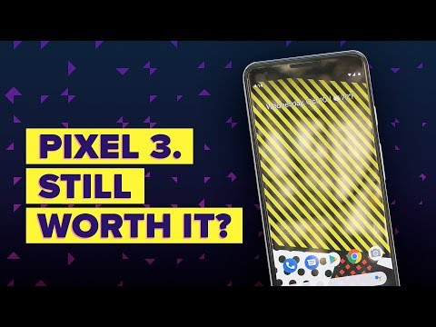 Pixel 3 Review: 6 Months Later
