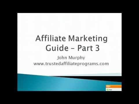 Affiliate Marketing Guide – Part 3