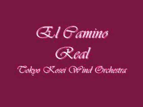 El Camino Real (A Latin Fantasy).Tokyo Kosei Wind Orchestra.