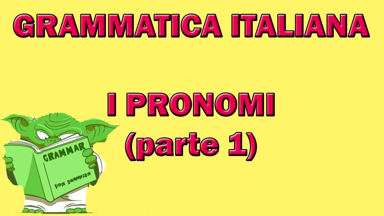 I pronomi parte 1 youtube for Complemento d arredo in inglese