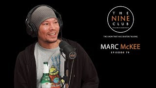 Marc McKee   The Nine Club With Chris Roberts - Episode 79