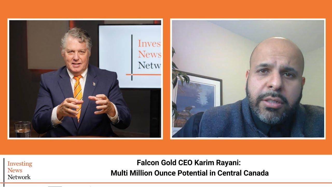 Falcon Gold CEO Karim Rayani: Multi Million Ounce Potential in Central Canada