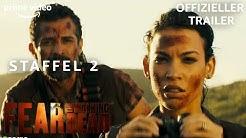 Fear the Walking Dead | Staffel 2 | Offizieller Trailer | Prime Video DE