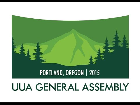 #202 #203 Morning Devotional and General Session II of UUA General Assembly 2015
