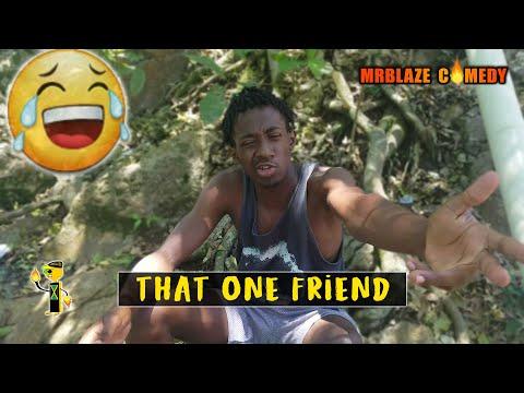 That One Friend [ Mrblaze Comedy ]