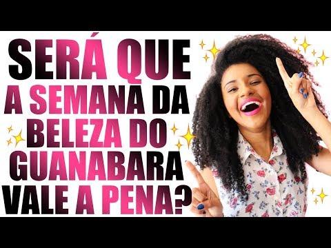Semana da Beleza Guanabara 2017 VALE A PENA? Novex 1kg R$ 9,99? Johnson's R$ 5,99?   Soeiros