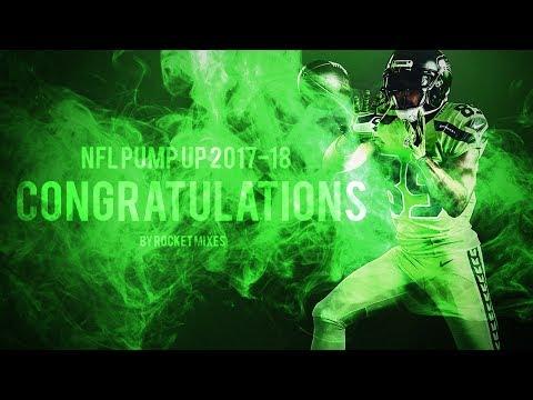 "NFL Pump Up 2017-18 - ""Congratulations"" || 2016-17 Highlights"
