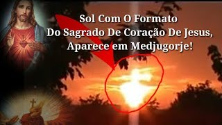 Video Medjugorje! Sol Em Formato do Sagrado Coração De Jesus Aparece No Céu! download MP3, 3GP, MP4, WEBM, AVI, FLV September 2018