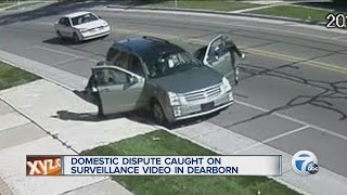 Domestic dispute caught on surveillance video in Dearborn