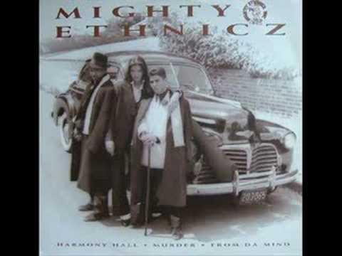 Mighty Ethnicz - Harmony Hall