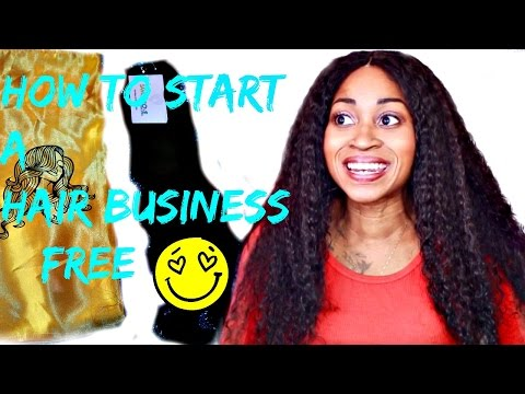 How To Start A Hair Extensions Business For FREE! 💵😀 ☆