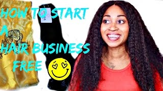 How To Start A Hair Extensions Business For FREE