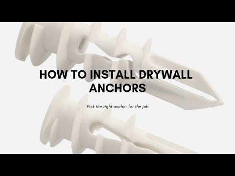 How to Install Drywall Anchors - How to Choose the Right Anchor