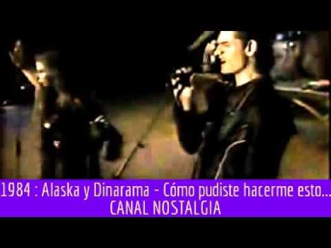 Alaska y Dinarama - Cómo pudiste hacerme esto a mi
