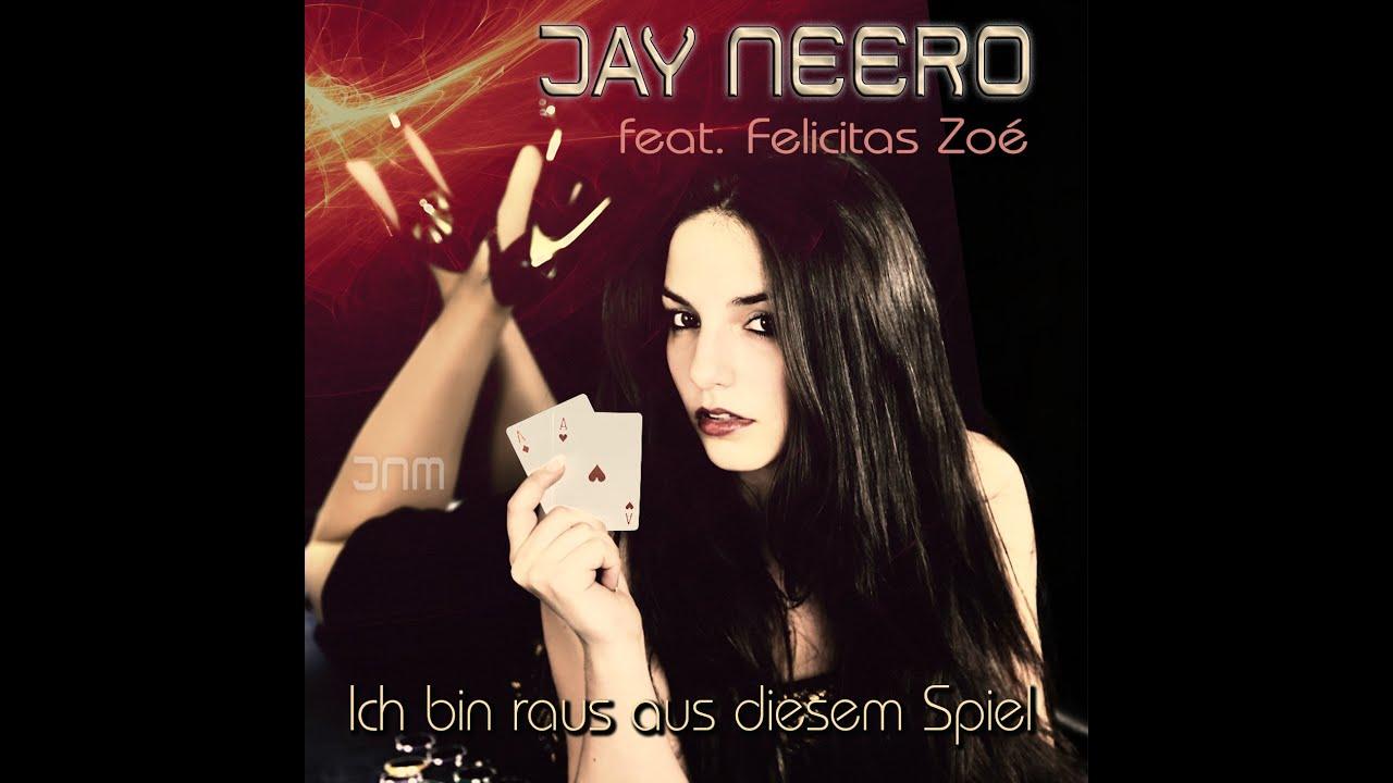 Jay Neero Feat Felicitas Zo 233 Ich Bin Raus Aus Diesem