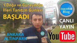 🔴Canlı Yayın ✅1. Doğu ve Güneydoğu İlleri Tanıtım Günleri Başladı ✅ Ankara Altınpark Fuar Alanı