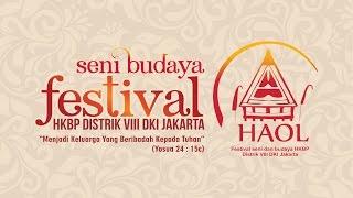 Video HAOL Festival Seni Budaya HKBP Distrik VIII DKI Jakarta download MP3, 3GP, MP4, WEBM, AVI, FLV Agustus 2018