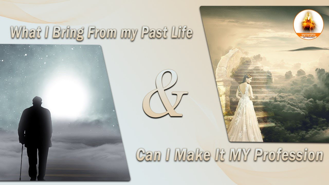 What i bring from my past life can i make it my profession youtube what i bring from my past life can i make it my profession saptarishis astrology magazine geenschuldenfo Image collections