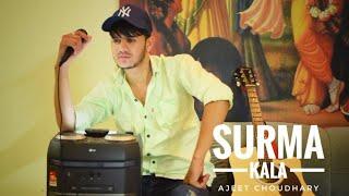 Surma Kala Jassi Gill || Ft.  Ajeet Choudhary || Cover Punjabi Song 2020