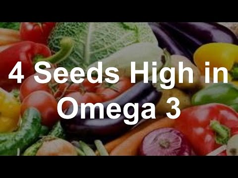 4 Seeds High in Omega 3 - YouTube
