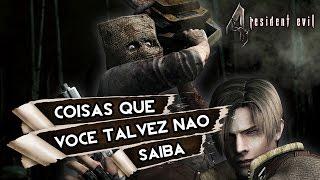 Coisas que você talvez não saiba - Resident Evil 4