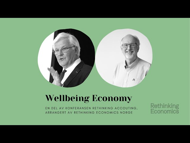 Rethinking Accounting: Wellbeing Economy
