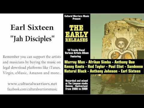 Earl Sixteen - Jah Disciples - Cultural Warriors Music