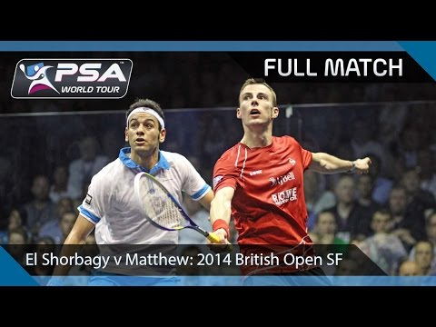 Squash: Full Match - 2014 British Open SF - Matthew v Elshorbagy (British Open)