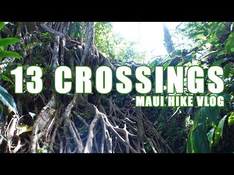 13 CROSSINGS - Secret Maui Hikes