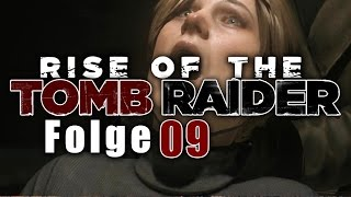 Falsche Schlange | RISE OF THE TOMB RAIDER | 09 | Deutsch