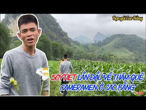 Soytiet Lần Đầu Về Thăm Quê Cameramen Ở Cao Bằng - Ytiet Visiting Girlfriend Hometown