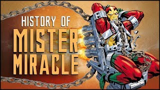 History Of Mister Miracle