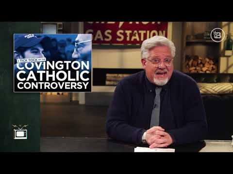 Tick-Tock: Glenn Beck Debunks The BIGGEST Lies Surrounding The Covington Controversy