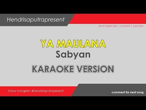 Ya Maulana - Sabyan Lirik | Karaoke Version