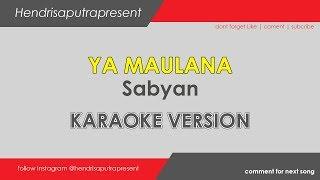Ya Maulana - Sabyan Lirik | karaoke version Mp3