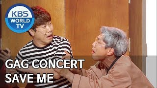 Save Me | 구해줘 [Gag Concert / 2019.06.15]