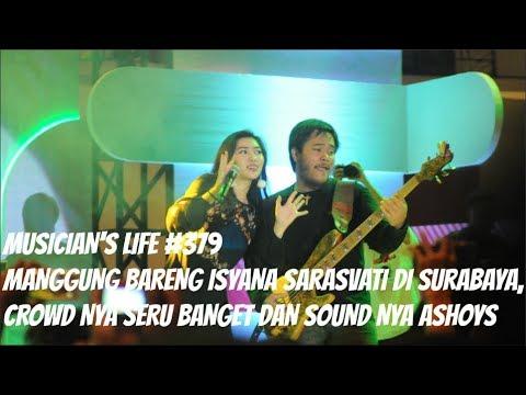 MUSICIAN'S LIFE #379   MANGGUNG BARENG ISYANA SARASVATI BAWAIN KEEP BEING YOU ARANSMEN BARU