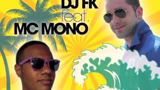 DJ Fk feat Mc Mono- Locura