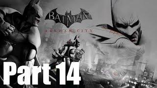 Batman: Return To Arkham (Arkham City) Walkthrough Gameplay -Part 14- Full Campaign (No Commentary)