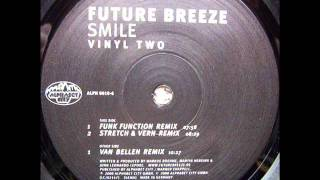 Future breeze - Smile (Van Bellen remix)