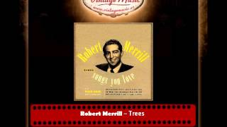 Robert Merrill – Trees