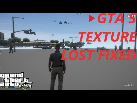 GTA 5 - HOW TO EASILY FIX TEXTURE LOST  - 2019 - LSPDFR 0.4
